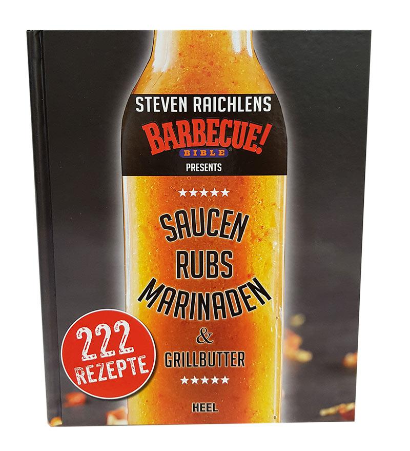 Steven Raichlen - Saucen, Rubs, Marinaden