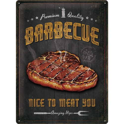 Barbecue Nice To Meat You Blechschild 30 x 40 cm