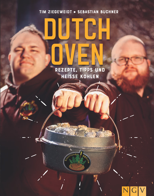 Sauerländer BBCrew - Dutch Oven - Rezepte, Tipps und heisse Kohlen