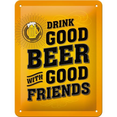Drink Good Beer Blechschild 15 x 20 cm