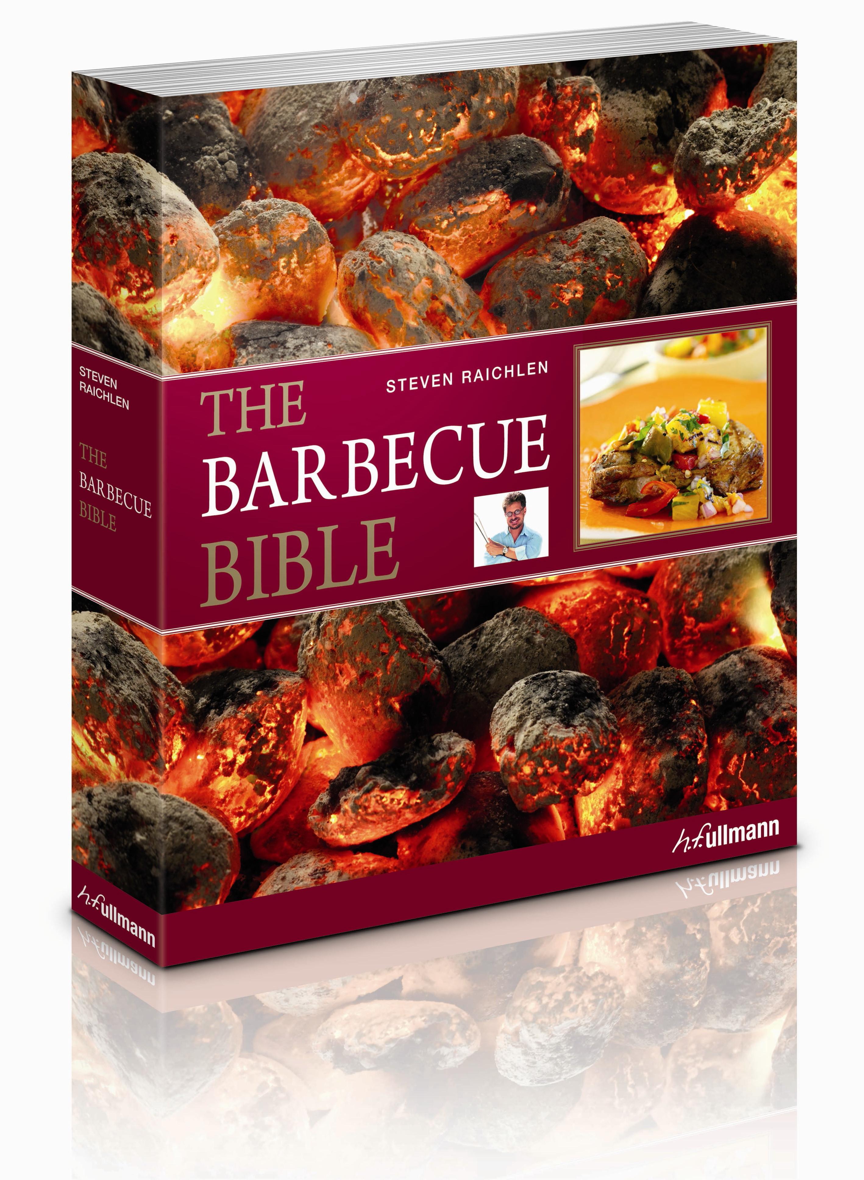 Steven Raichlen - The Barbecue Bible